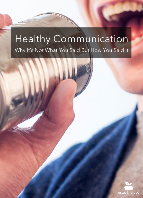 You consider yourself a good communicator, so what isn't working? -- Healthy Communication: It's Not What You Said But How You Said It via @Estes Therapy   #communication #relationshipadvice