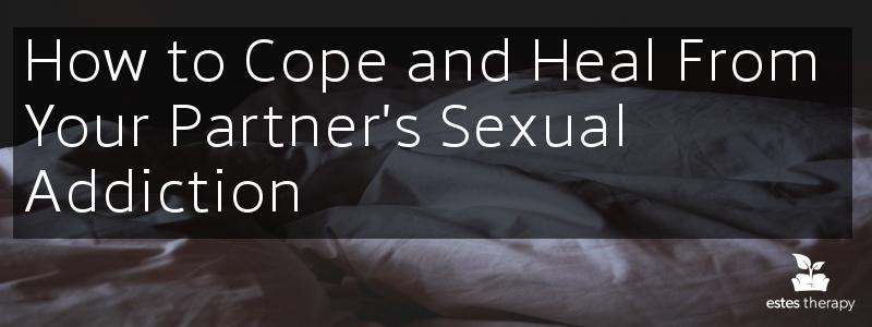 partner sexual addiction