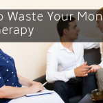 How to Waste Your Money on Couples Counseling