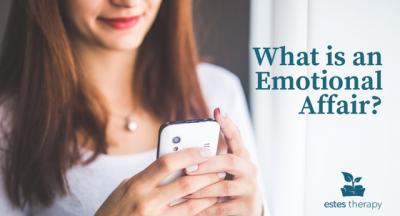 How to Identify an Emotional Affair