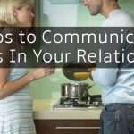 5 Steps to Communicating Needs In Your Relationship