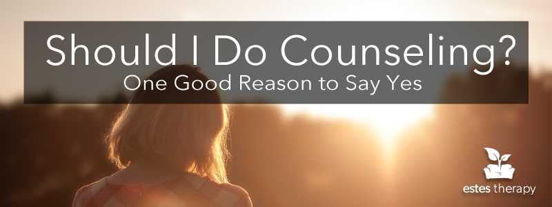 Should I Do Counseling? One Good Reason to Say Yes