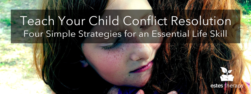 Teach Your Child Conflict Resolution