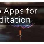 Top Apps for Meditation