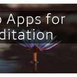 Top Apps for Meditation