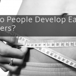 How Do People Develop Eating Disorders?