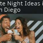 Date Night Ideas in San Diego