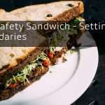 The Safety Sandwich - Setting Boundaries
