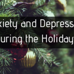 Anxiety and Depression During the Holidays