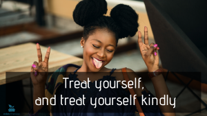 treat yourself kindly happiness self-care self-love love yourself fun top apps confidence happiness