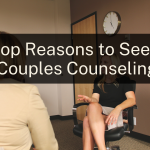 Benefits of Couples Counseling: 10 Reasons Couples Seek Therapy